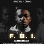 Drakare X Onome – FBI (Found But Insecure) EP